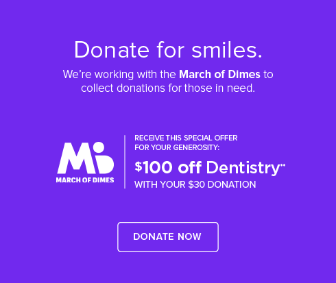 Murrieta Dental Group and Orthodontics - March of Dimes